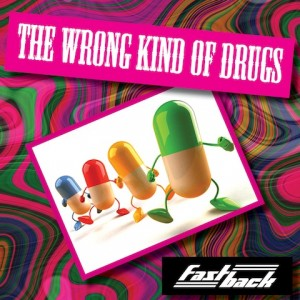 THE WRONG KIND OF DRUGS